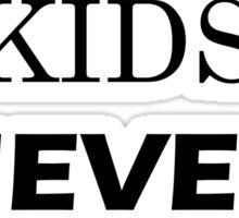 INTERNET KIDS NEVER SLEEP Sticker