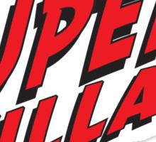 Super Villain Sticker