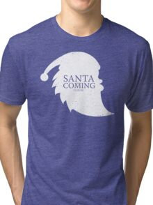 Santa Is Coming - Clause Tri-blend T-Shirt