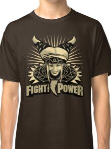 Fight the Power! Classic T-Shirt