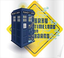 Doctor Who Tardis - Baby Timelord on Board Poster