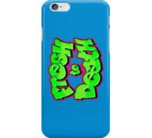 Fresh to Death [OG] Phone Case iPhone Case/Skin