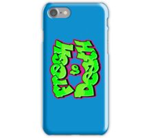 Fresh to Death [OG] Phone Case iPhone Case/Skin