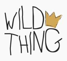Wild Thing by e2productions