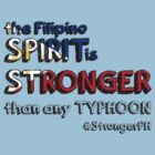 the Filipino SPIRIT is STRONGER than any TYPHOON by MrYum