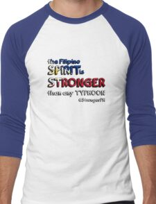 the Filipino SPIRIT is STRONGER than any TYPHOON Men's Baseball ¾ T-Shirt