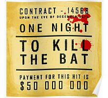 One night to kill the BAT Poster