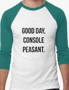 Good day, console peasant Men's Baseball ¾ T-Shirt