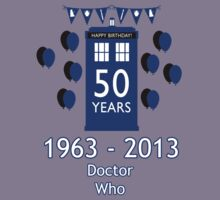 Doctor Who - Happy Birthday (1963 - 2013) by designCENTRAL