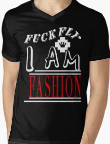 Fuck Fly I Am Fashion [Wht]   FreshThreadShop.com T-Shirt
