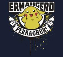 Ermahgerd Perkachur Kids Clothes