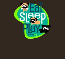 Eat, Sleep, Play! 2 Unisex T-Shirt