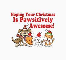 Dogs & Cats Pawsitively Awesome Christmas Unisex T-Shirt