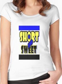 Short and Sweet Women's Fitted Scoop T-Shirt
