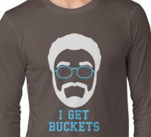 I Get Buckets (2) Long Sleeve T-Shirt