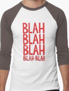 Blah-Blah-Blah Men's Baseball ¾ T-Shirt
