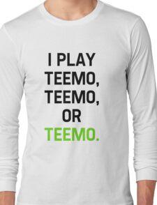 I Play Teemo Long Sleeve T-Shirt