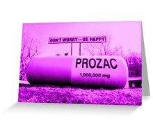prozac nation? Greeting Card