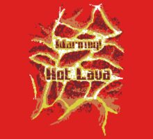 Pixel Art 2 - Warning Hot Lava! by Lordofthejungle