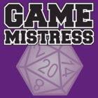 Game Mistress by Tee NERD