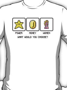 Power, Money, Women T-Shirt