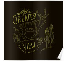 The Greatest View Poster