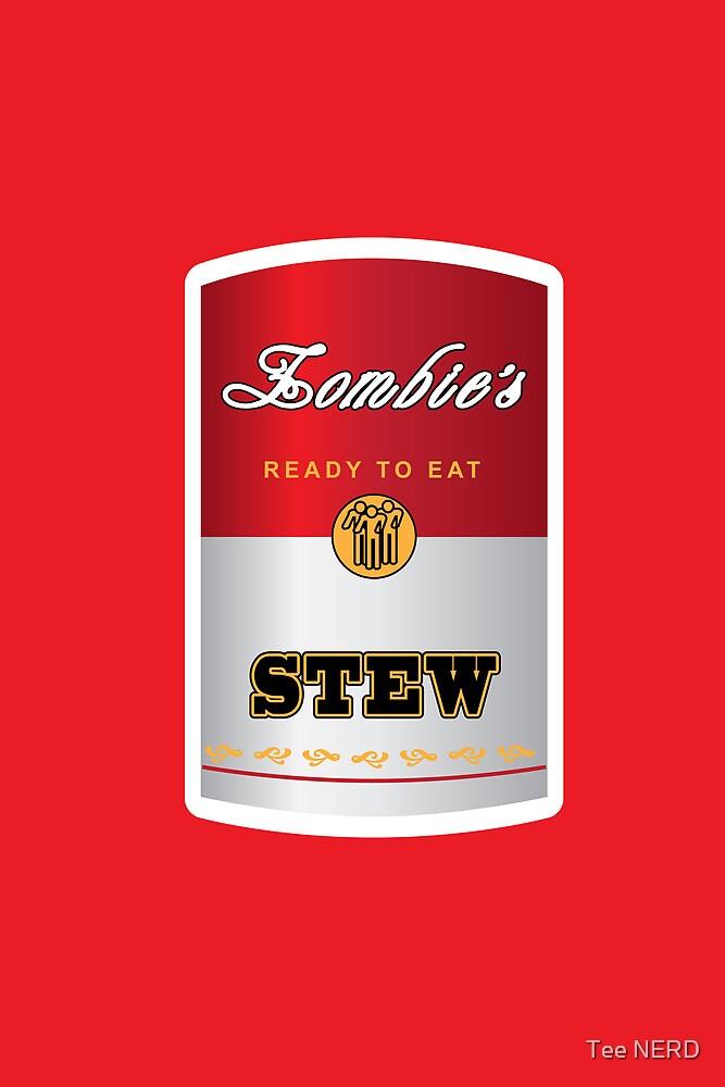 Zombie's Steeeeew by Tee NERD
