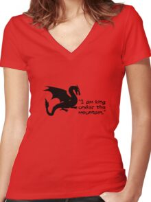 I am king under the mountain Women's Fitted V-Neck T-Shirt