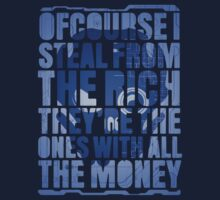 The Ones With All the Money by corywaydesign