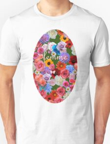 femme flowers Unisex T-Shirt