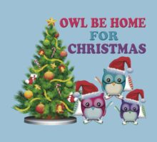 Owl Be Home For Christmas Kids Clothes