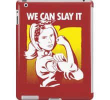 we can slay it iPad Case/Skin