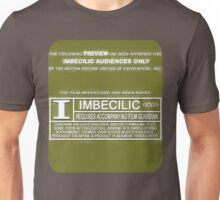 "Rated ""I"" for Imbecilic Unisex T-Shirt"