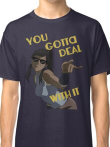 LoK - Korra Deal With It Classic T-Shirt