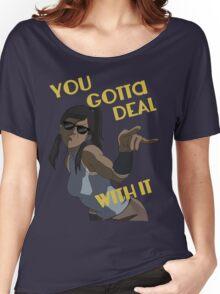 LoK - Korra Deal With It Women's Relaxed Fit T-Shirt