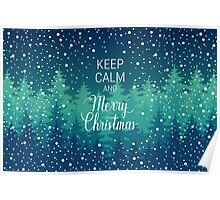 Keep calm and Merry Christmas hand lettering Poster
