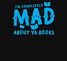 I'm completely MAD about YA (Young Adult) Books! Womens Fitted T-Shirt