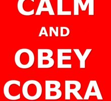 Keep Calm and Obey Cobra sticker alternative Sticker