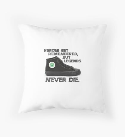 Heroes get remembered, but legends never die. Throw Pillow