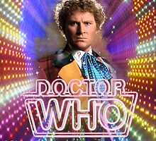 Doctor Who 50th Anniversary - Sixth Doctor by Oliver Kidsley