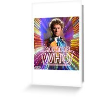 Doctor Who 50th Anniversary - Sixth Doctor Greeting Card