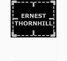 Ernest Thornhill is Alive sticker alternative Unisex T-Shirt