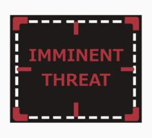 Imminent Threat sticker alternative by REDROCKETDINER