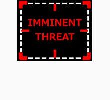 Imminent Threat sticker alternative Unisex T-Shirt