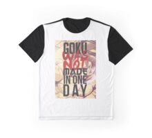 Dragon Ball Z - Goku was not made in one day. (2) Graphic T-Shirt