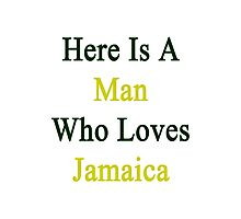 Here Is A Man Who Loves Jamaica  Photographic Print
