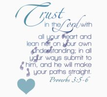 Proverbs 3:5-6 by jessuhcwah09