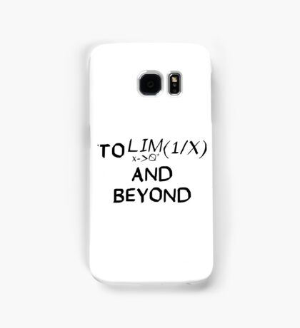 Mathematics - To Infinity and Beyond - Calculus Samsung Galaxy Case/Skin