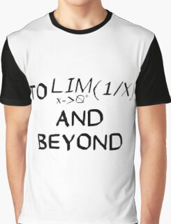 Mathematics - To Infinity and Beyond - Calculus Graphic T-Shirt