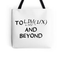 Mathematics - To Infinity and Beyond - Calculus Tote Bag